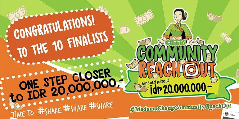 Madame Chang Community Reach Out is Closed! Berikut 10 Finalisnya!